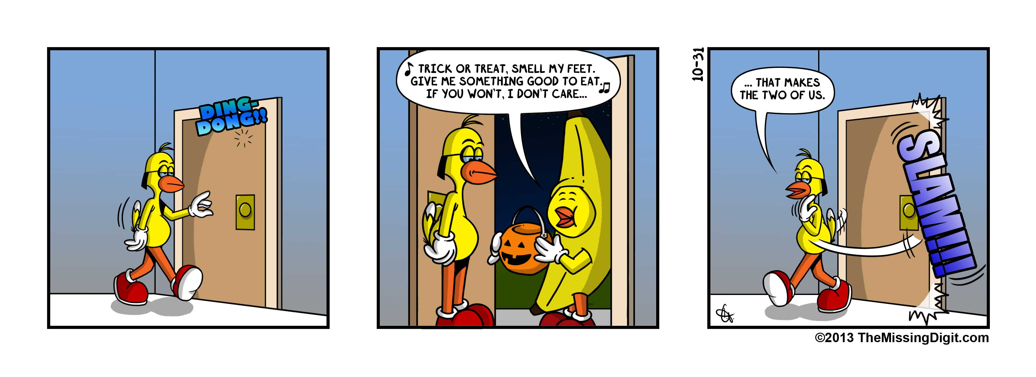 """""""Trick or Treat"""""""